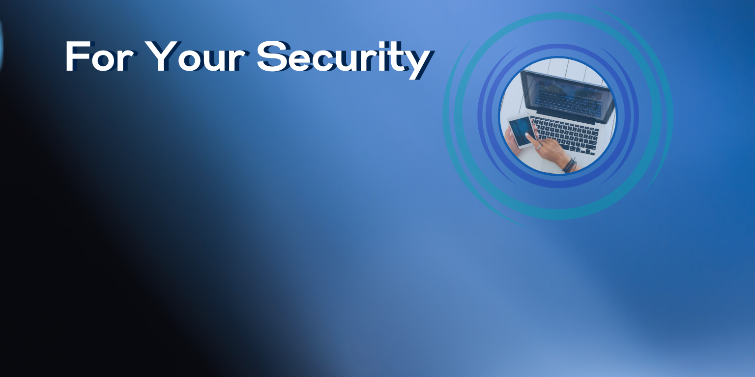 For Your Security